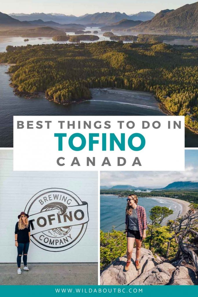 Things to Do in Tofino, BC | Discover all of the best things to do in Tofino during your visit to one of the coolest little surf towns in Canada!