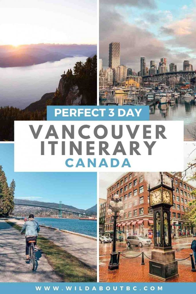 Perfect Vancouver Itinerary | Follow our 3 day itinerary in Vancouver to find out all the must do activities and make the most of your trip to this amazing city!