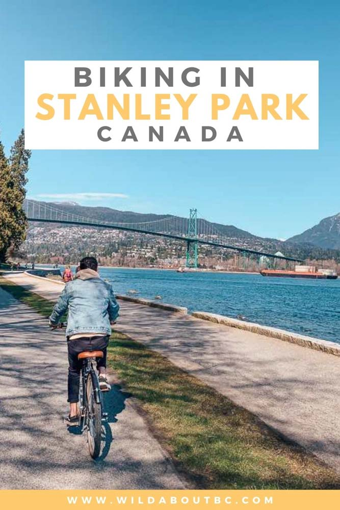 Biking Stanley Park Vancouver | Biking Stanley Park Seawall in Vancouver is the best thing to do in the city. Cycle around the park and take in the mountains, forests and ocean!