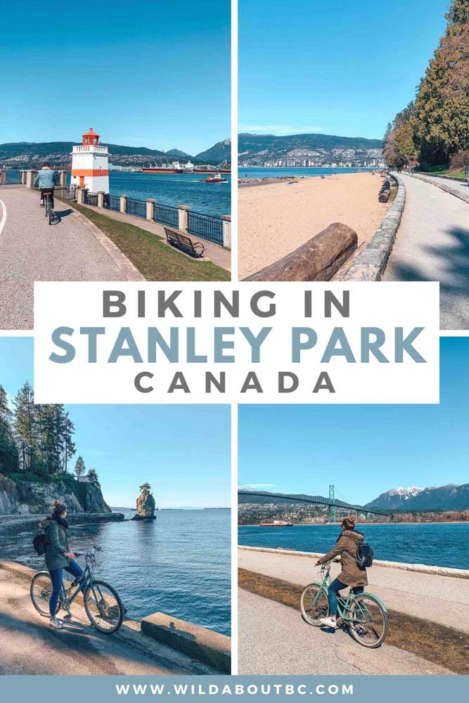 Biking Stanley Park Seawall in Vancouver is the best thing to do in the city. Cycle around the park and take in the mountains, forests and ocean!